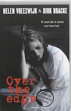 Over the edge - Helen Vreeswijk, Dirk Bracke (ISBN 9789022324790)