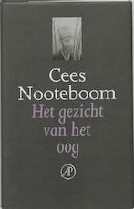 Het gezicht van het oog - Cees Nooteboom