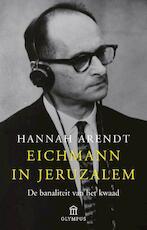 Eichmann in Jeruzalem - Hannah Arendt (ISBN 9789046704615)