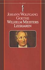 Wilhelm Meisters leerjaren - Johann Wolfgang Goethe (ISBN 9789031501076)