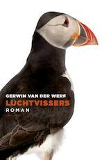Luchtvissers - Gerwin van der Werf (ISBN 9789025441975)
