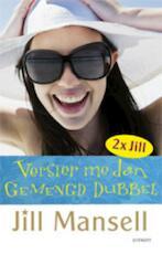Gemengd dubbel / Versier me dan - Jill Mansell (ISBN 9789021805603)
