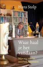 Waar haal je het vandaan? - Hans Stolp (ISBN 9789020205121)