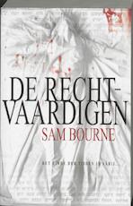 De rechtvaardigen - Sam Bourne (ISBN 9789024550173)