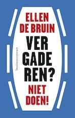 Vergaderen? Niet doen! - Ellen de Bruin (ISBN 9789047007708)