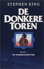 De scherpschutter / 1 De Donkere toren - Stephen King (ISBN 9789024526901)