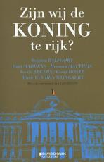 Zijn wij de koning te rijk? - Brigitte Balfoort, Bart Maddens, Herman Matthijs, Veerle Segers, Geert Hoste, Mark van den Wijngaert (ISBN 9789058269607)