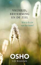 Vrijheid bestemming en de ziel - Osho (ISBN 9789045316888)