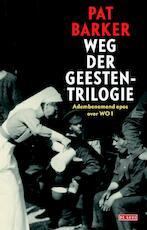 Weg der geesten - Pat Barker (ISBN 9789044529821)