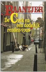 De Cock en een dodelijk rendez-vous - Albert Cornelis Baantjer, Appie Baantjer (ISBN 9789026109669)