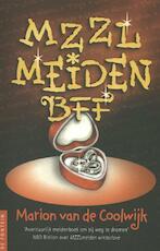 MZZLmeiden BFF - Marion van de Coolwijk (ISBN 9789026134593)