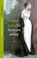 De klank van sneeuw - Arthur Japin (ISBN 9789029563369)