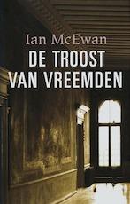 De troost van vreemden - Ian McEwan (ISBN 9789061698043)
