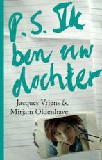 P.S. ik ben uw dochter - Jacques Vriens (ISBN 9789047520122)
