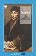 Lof der zotheid - Desiderius Erasmus (ISBN 9789031504282)