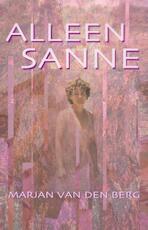 Alleen Sanne - Marjan van den Berg (ISBN 9789000318049)