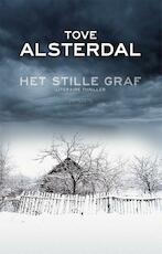 Het Stille graf - Tove Alsterdal (ISBN 9789044628647)
