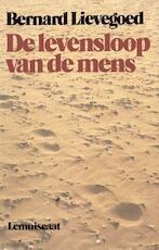 De levensloop van de mens - Bernard Lievegoed (ISBN 9789060693001)
