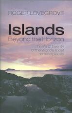 Islands Beyond the Horizon - Roger Lovegrove (ISBN 9780199606498)