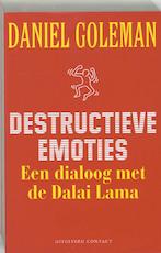 Destructieve emoties - Daniel Goleman (ISBN 9789025412807)