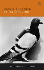 De elzenkoning - Michel Tournier (ISBN 9789029086059)