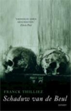 Schaduw van de beul - F. Thilliez (ISBN 9789021801346)
