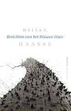 Berichten van het blauwe huis - Hella Haasse, Hella Haasse (ISBN 9789021438818)