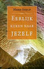 Eerlijk kijken naar jezelf - Hans Stolp (ISBN 9789020299847)