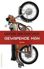 Gewapende man - Gerwin van der Werf (ISBN 9789025435080)