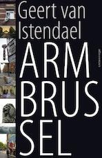 Arm Brussel - Geert van Istendael