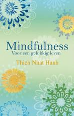 Mindfulness - Thich Nhat Hanh, Nhat Hanh (ISBN 9789045310497)