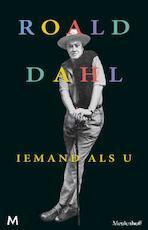 Iemand als u - Roald Dahl