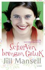 Scherven brengen geluk - Jill Mansell (ISBN 9789021806457)