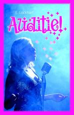 Auditie! - Emily Lockhart (ISBN 9789026135446)