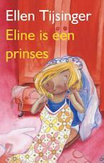 Eline is een prinses - Ellen Tijsinger (ISBN 9789000311873)