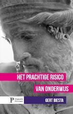 Het prachtige risico van onderwijs - Gert J.J. Biesta (ISBN 9789490120092)