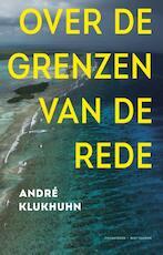 Over de grenzen van de rede - André Klukhuhn (ISBN 9789035143340)