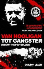 Van hooligan tot gangster - Carlton Leach, Mike Fielder (ISBN 9789089753205)