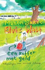 Een koffer met geld - Manon Sikkel (ISBN 9789048820337)