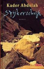 Spijkerschrift - Kader Abdolah (ISBN 9789044504613)