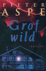 Grof wild - Pieter Aspe, Merho