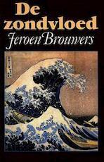 De zondvloed - Jeroen Brouwers (ISBN 9789029507523)