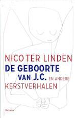 De geboorte van J.C. 5 ex. - Nico ter Linden (ISBN 9789460036088)
