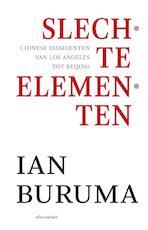 Slechte elementen - Ian Buruma (ISBN 9789045023618)