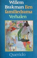 Familiedrama - Brakman (ISBN 9789021453699)