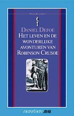 Het leven en de wonderlijke avonturen van Robinson Crusoe - Daniël Defoe (ISBN 9789000331260)
