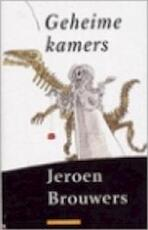 Geheime kamers - Jeroen Brouwers (ISBN 9789025419998)