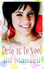 Drie is te veel - Jill Mansell (ISBN 9789021805504)