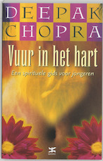Vuur in het hart - Deepak Chopra (ISBN 9789021543352)