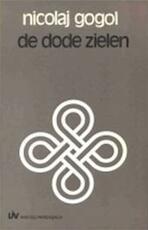 De dode zielen, of De lotgevallen van Tchitchikow - Nicolaj Gogol, Siegfried van Praag (ISBN 9789020404357)